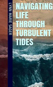 Navigating Life Through Turbulent Tides